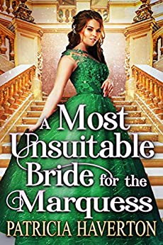 A Most Unsuitable Bride for the Marquess: A Historical Regency Romance Novel by [Patricia Haverton, Cobalt Fairy]
