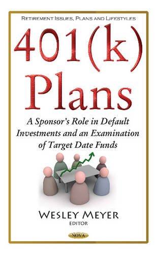 401 K Plans: A Sponsor's Role in Default Investments and an...
