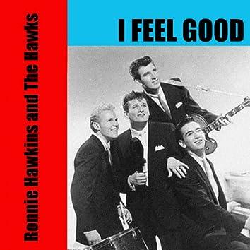 Ronnie Hawkins and the Hawks: I Feel Good