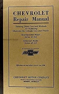 1929_1930 CHEVROLET CAR & TRUCK REPAIR SHOP & SERVICE MANUAL - FOR AC-LQ , Universal Model AD-LR Cars &Trucks, Phaeton, Roadster, Coupe, Sedan, Coach, Convertible Landau, Cabriolet, Sedan Delivery, 1/2 ton & 1 1/2 ton