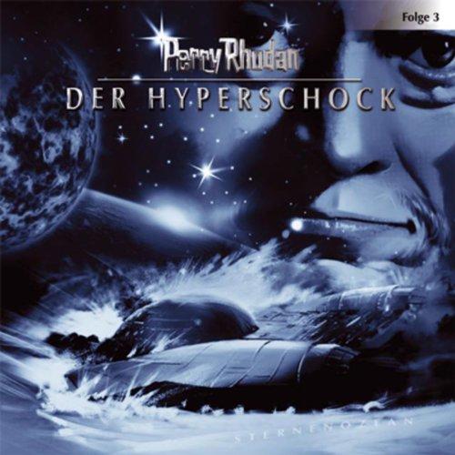 Der Hyperschock (Perry Rhodan Sternenozean 3) Titelbild