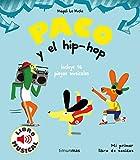 Paco y el hip-hop. Libro musical (Libros con sonido)