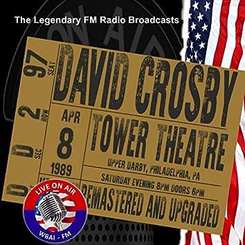 Legendary FM Broadcasts - Tower Theatre Upper Darby Philadelphia PA  8th April 1989