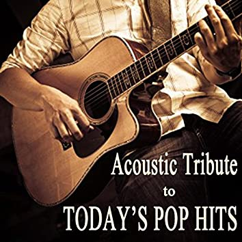 Acoustic Tribute to Today's Pop Hits