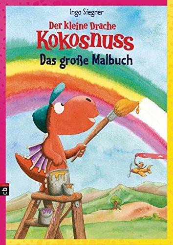 Der kleine Drache Kokosnuss - Das große Malbuch: Sammelband - 8 Hefte (Lustige Malbücher)