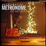 Progressive Metronome 60-120 BPM