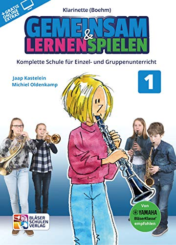 Gemeinsam lernen & spielen Band 1 (+Online-Access) : für Bläserklasse (Blasorchester) Klarinette Böhm-System