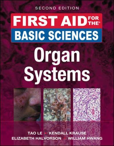 First Aid for the Basic Sciences: Organ Systems (First Aid Series)