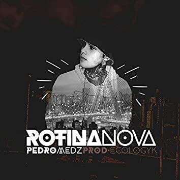 Rotina Nova