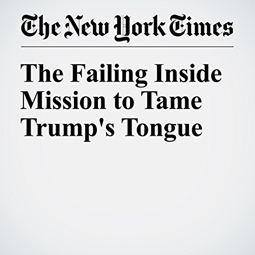 The Failing Inside Mission to Tame Trump's Tongue cover art