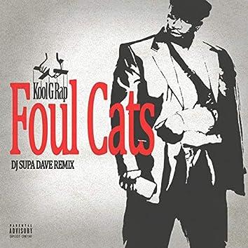 Foul Cats (DJ Supa Dave Remix)