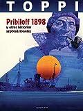 Pribiloff 1898 Y Otras Historias Septentrionales (INTEGRALES - DE AUTOR)