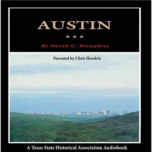 Austin: A History of the Capital City  By  cover art