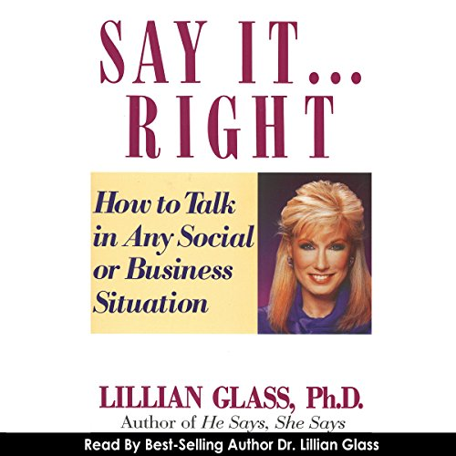 Say It...Right: How to Talk in Any Business or Social Situation audiobook cover art