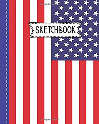 Sketchbook: American Flag Theme Independence Day Celebration Gifts for boys and girls