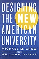 Designing the New American University