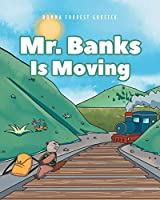 Mr. Banks is Moving