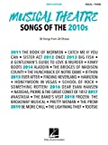 Musical Theatre Songs of the 2010s - Men's Edition: 36 Songs from 26 Shows