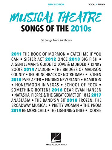 Musical Theatre Songs of the 2010s - Men's Edition: 36 Songs from 26 Showsの詳細を見る