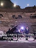 Eric Legnini trio | Thomas Dutronc | Hugh Coltman en Jazz à Vienne