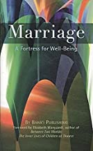 [Marriage: A Fortress for Well-Being] [Author: x] [October, 2009]
