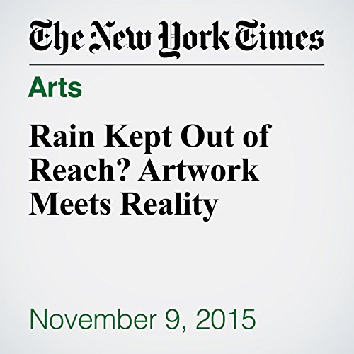 Rain Kept Out of Reach? Artwork Meets Reality audiobook cover art