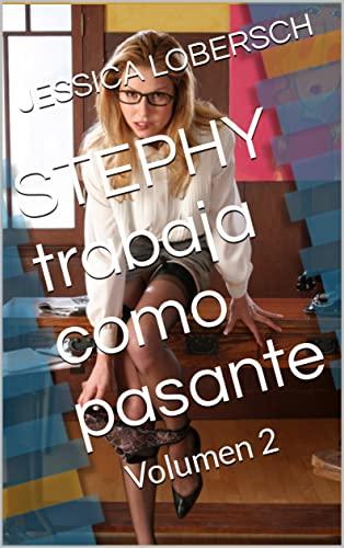 STEPHY trabaja como pasante de JESSICA LOBERSCH