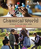 Chemical World: Science in Our Daily Lives (Orca Footprints Book 17) (English Edition)