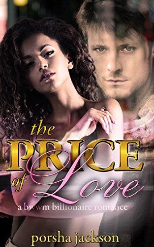 The Price of Love: A BWWM Billionaire Romance (English Edition)