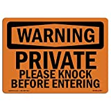 OSHA Warning Sign - Private Please Knock Before Entering | Choose from: Aluminum, Rigid Plastic or Vinyl Label Decal | Protect Your Business, Work Site, Warehouse & Shop Area |  Made in The USA