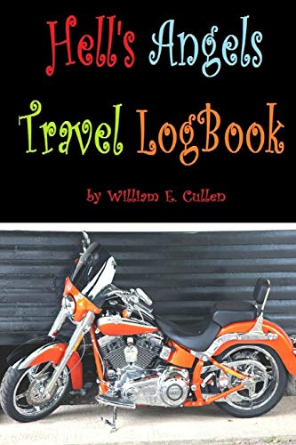 Hell's Angels Travel Logbook: For the free spirited motorbike legends