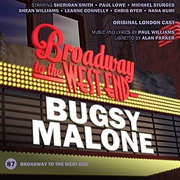 Bugsy Malone (Original London Cast)