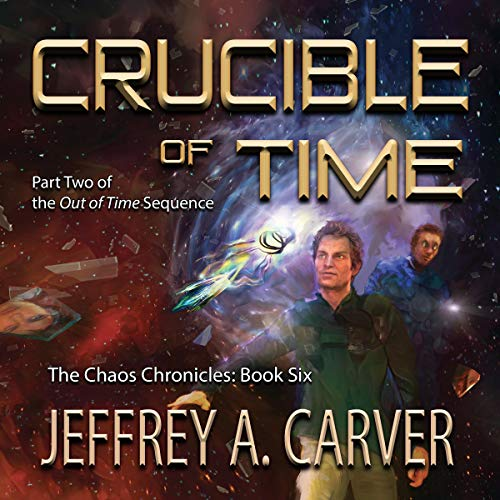 Crucible of Time Audiobook By Jeffrey A. Carver cover art