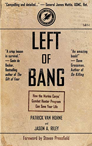 Left of Bang: How the Marine Corps' Combat Hunter Program Can Save Your Life