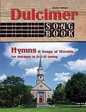 Dulcimer Songbook: Hymns & Songs of Worship