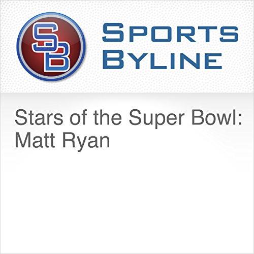 Stars of the Super Bowl: Matt Ryan audiobook cover art
