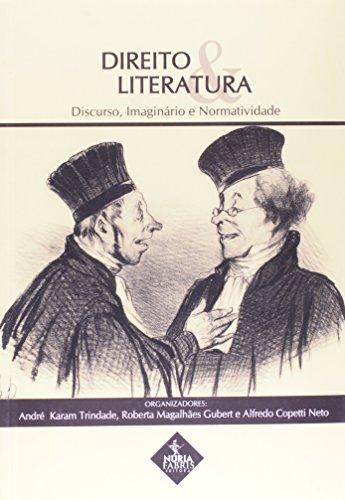 Direito E Literatura. Discurso, Imaginário E Normatividade