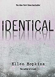 Identical, twins, Ellen Hopkins, novels, great books