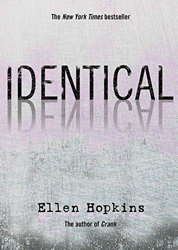 Identical By Ellen Hopkins