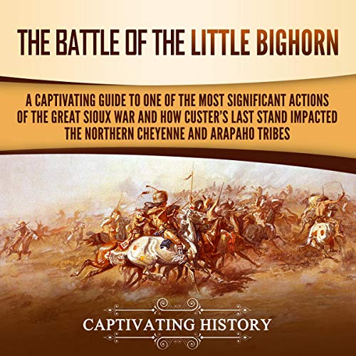 The Battle of the Little Bighorn audiobook cover art