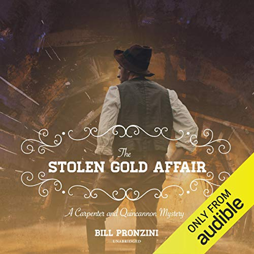 The Stolen Gold Affair: A Carpenter and Quincannon Mystery cover art