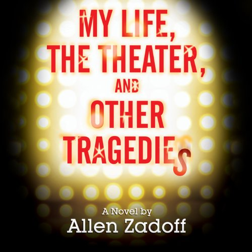 My Life, the Theatre, and Other Tragedies audiobook cover art