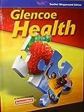 Glencoe Health (Teacher Wraparound Edition)