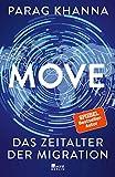 Move: Das Zeitalter der Migration