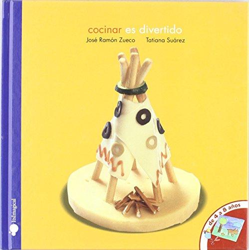 Cocinar es divertido de Jose Ramon Zueco (26 nov 2008) Tapa dura