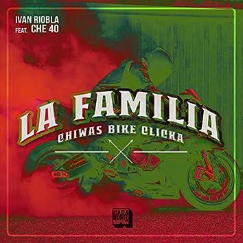 La Familia (feat. Che 40)