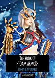 The Book of Foam Armor: Comfy & Affordable