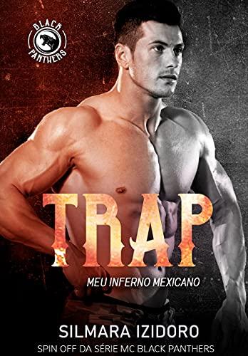 TRAP: Meu Inferno Mexicano