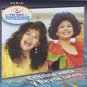 Yo Soy Venezuela - Cristina Maica Y Reyna Lucero