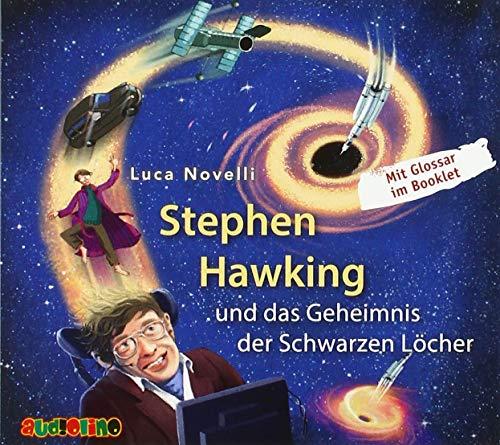 Stephen Hawking und das Geheimnis der Schwarzen Löcher Titelbild